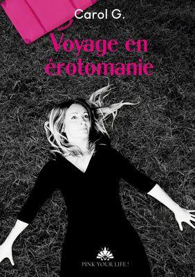 Voyage en érotomanie