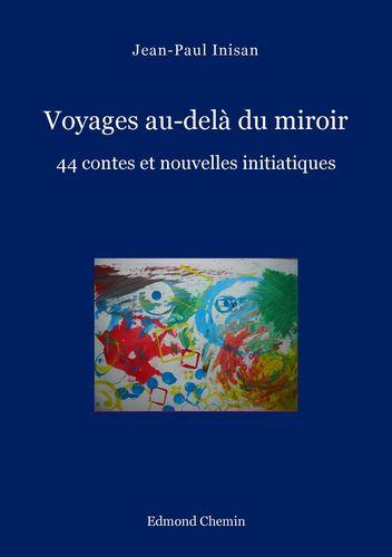 Voyages au-delà du miroir