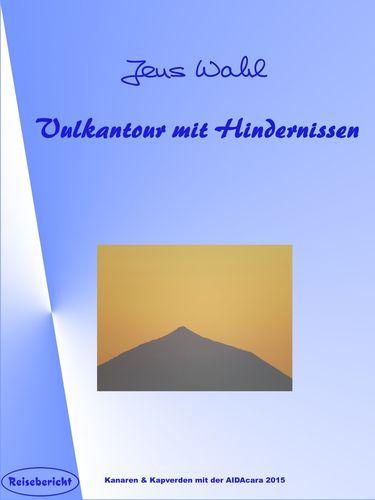Vulkantour mit Hindernissen