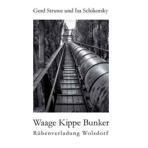 Waage Kippe Bunker