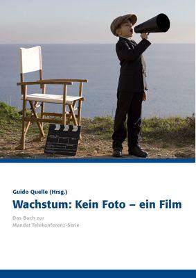 Wachstum: Kein Foto – ein Film