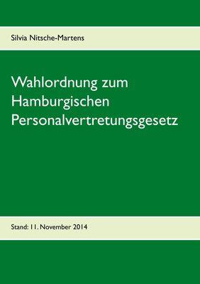 Wahlordnung zum Hamburgischen Personalvertretungsgesetz