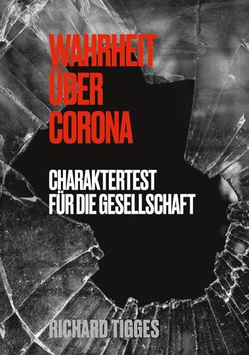 Wahrheit über Corona