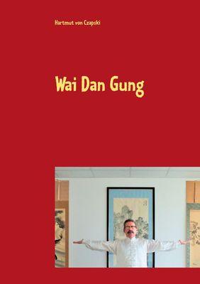 Wai Dan Gung