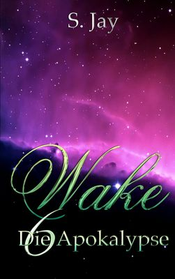 Wake 6 - Die Apokalypse