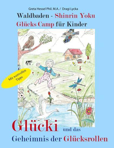 Waldbaden - Shinrin Yoku Glücks Camp für Kinder