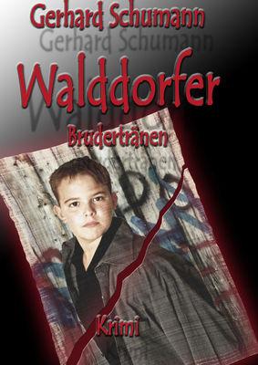 Walddorfer Brudertränen