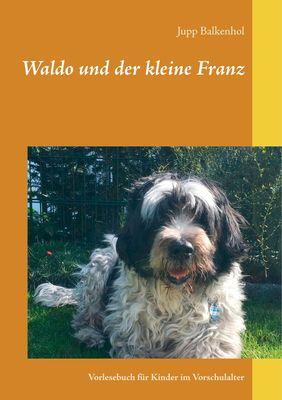 Waldo und der kleine Franz