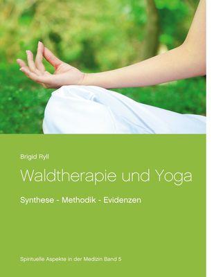 Waldtherapie und Yoga