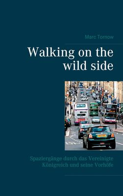 Walking on the wild side