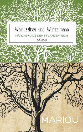 Walnussfrau und Wurzelmann