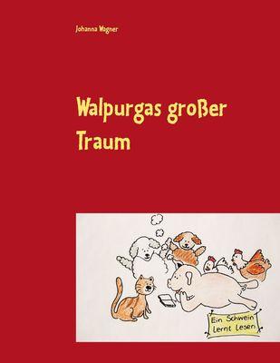 Walpurgas großer Traum
