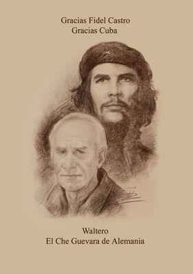 Waltero ... El Che Guevara de Alemania