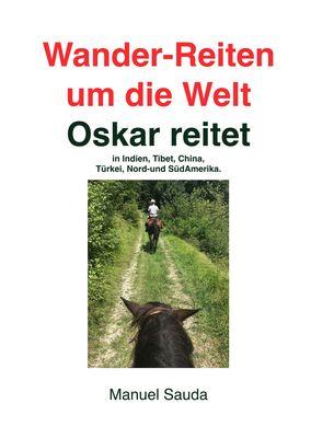 Wander-Reiten um die Welt, Oskar reitet