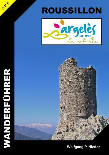Wanderführer Roussillon - Argelès-sur-Mer