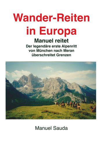 Wanderreiten in Europa - Manuel reitet