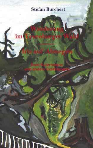 Wanderung im Teutoburger Wald - Iris auf Abwegen