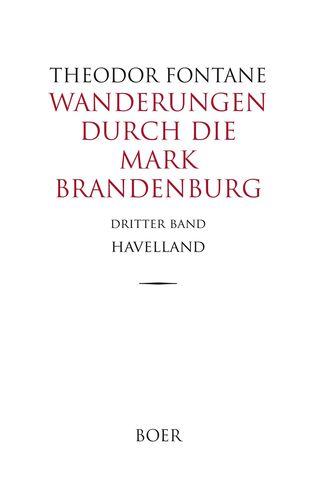 Wanderungen durch die Mark Brandenburg Band 3