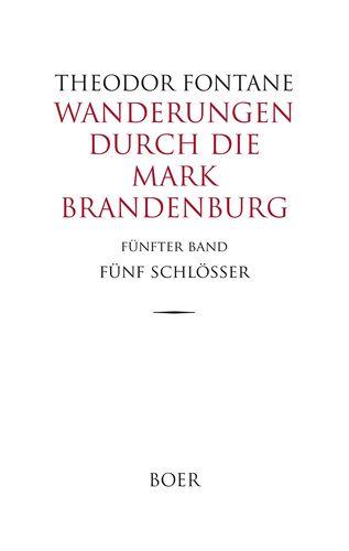 Wanderungen durch die Mark Brandenburg Band 5