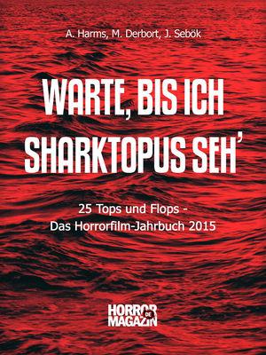 Warte, bis ich Sharktopus seh'