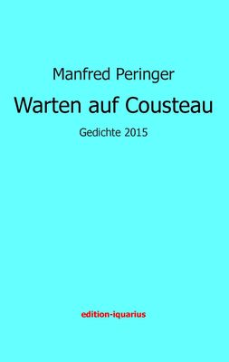Warten auf Cousteau