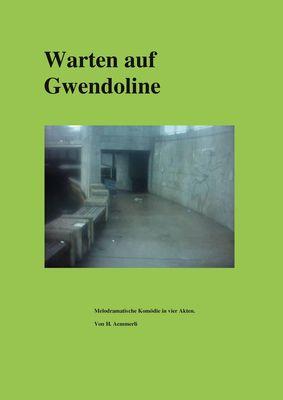 Warten auf Gwendoline