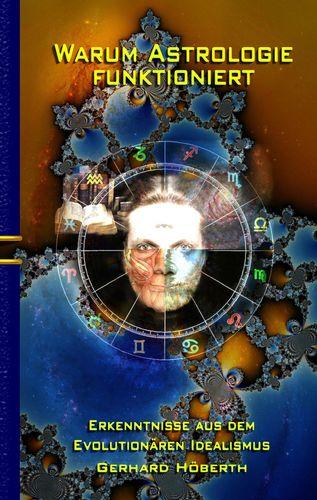 Warum Astrologie funktioniert