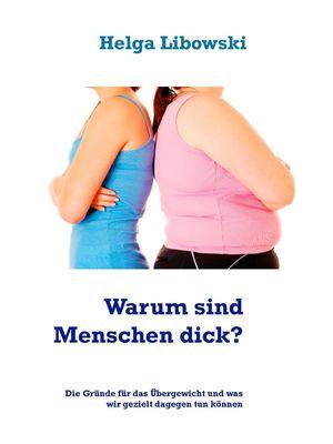 Warum sind Menschen dick?