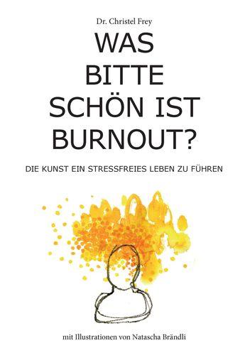 Was bitte schön ist Burnout?