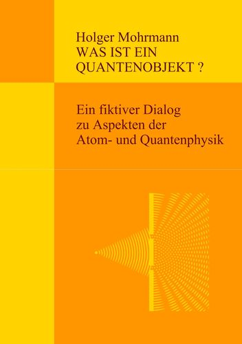 Was ist ein Quantenobjekt?