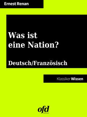 Was ist eine Nation? - Qu'est-ce que une nation?