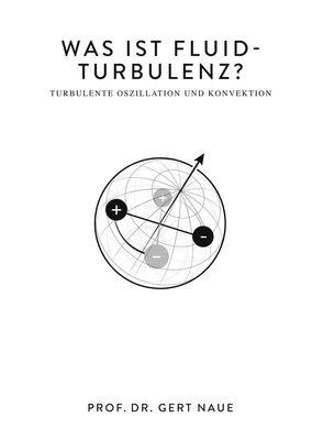 Was ist Fluid-Turbulenz?