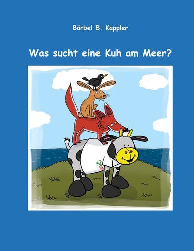 Was sucht eine Kuh am Meer?