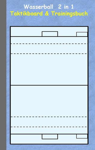 Wasserball 2 in 1 Taktikboard und Trainingsbuch