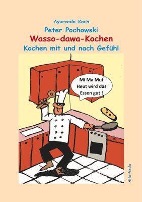 Wasso-dawa-Kochen