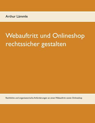 Webauftritt und Onlineshop rechtssicher gestalten
