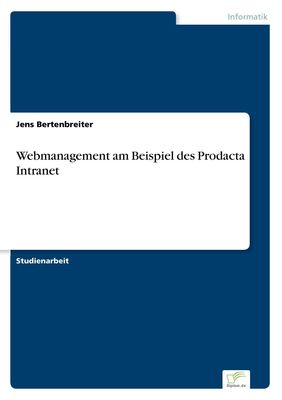 Webmanagement am Beispiel des Prodacta Intranet