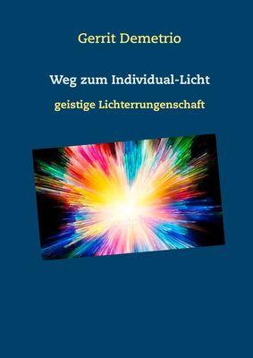 Weg zum Individual-Licht