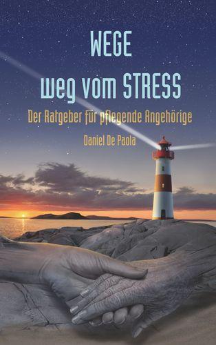 Wege weg vom Stress