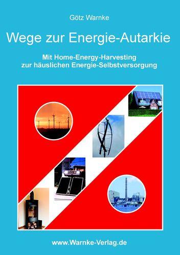Wege zur Energie-Autarkie
