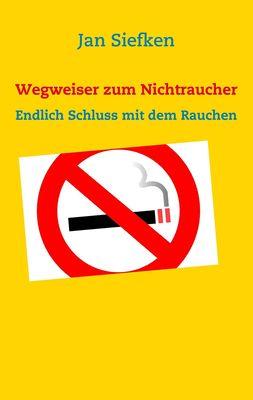 Wegweiser zum Nichtraucher