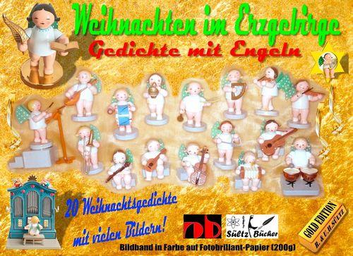 Weihnachten im Erzgebirge - Gedichte mit Engeln - Gold Edition