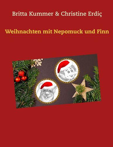 Weihnachten mit Nepomuck und Finn