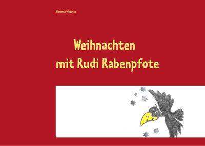 Weihnachten mit Rudi Rabenpfote