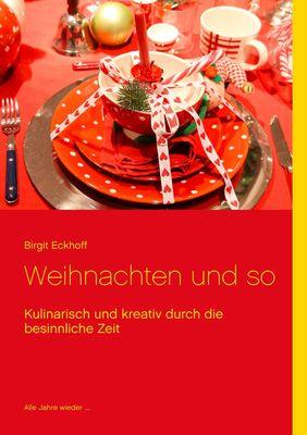 Weihnachten und so