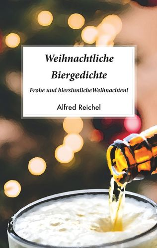 Weihnachtliche Biergedichte