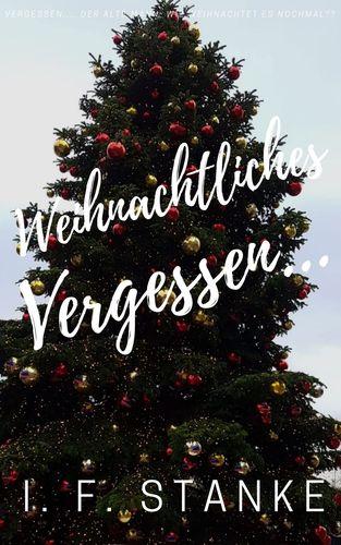 Weihnachtliches Vergessen...