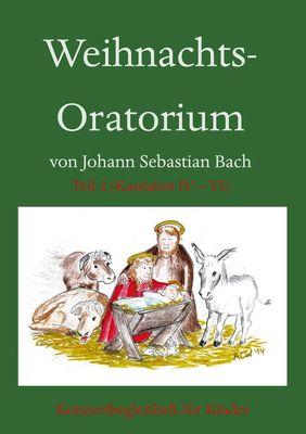 Weihnachts-Oratorium Teil 2