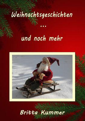 Weihnachtsgeschichten … und noch mehr