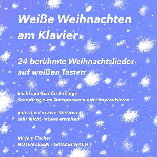 Weiße Weihnachten am Klavier